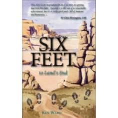 Six Feet To Lands End by Ken Ward (Book)