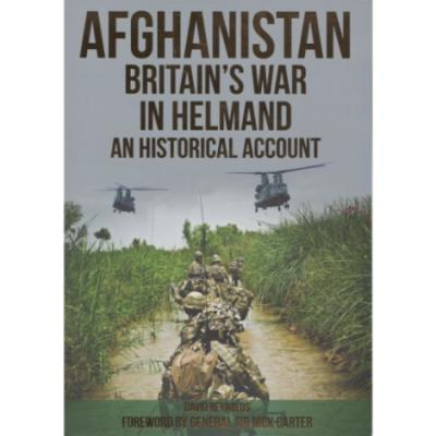 Afghanistan - Britain's War in Helmand by David Reynolds (Book)
