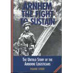 Arnhem - The Fight To Sustain by Frank Steer (Book)