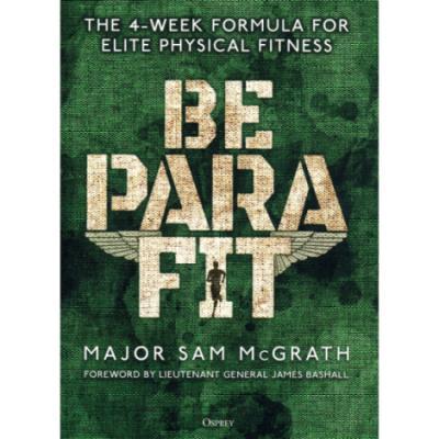 Be Para Fit by Major Sam McGrath (Book)