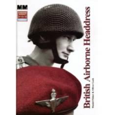 British Airborne Headdress by Daniel Fisher & Oliver Lock (Book)