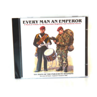 CD - Every Man An Emperor by The Band Of The Parachute Regiment