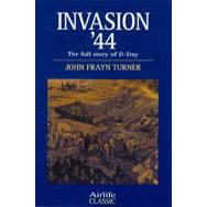 Invasion '44 by John Frayn Turner (Book)