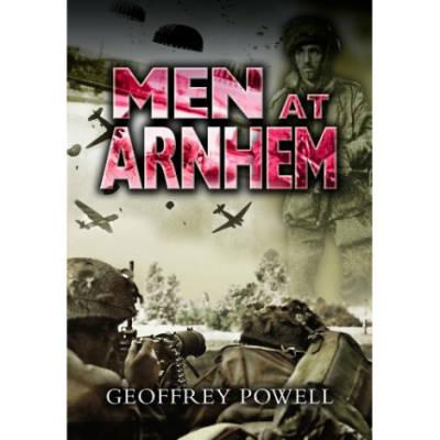 Men At Arnhem by Geoffrey Powell (Book)