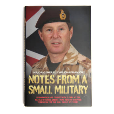 Notes From A Small Military by Maj Gen Chip Chapman (Book)