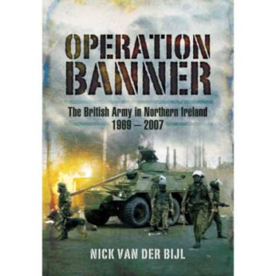 Operation Banner by Nick Van Der Bijl (Book)