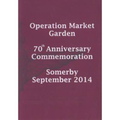 DVD - Operation Market Garden 70th Anniversary Commemoration - Somerby September 2014