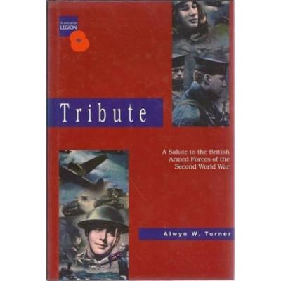 Tribute by Alwyn W Turner (Book)