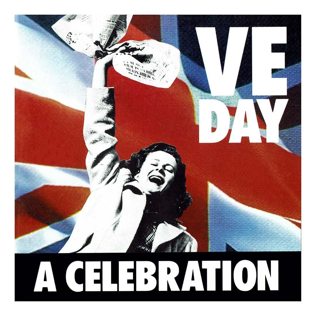 CD - VE Day, A Celebration - The Airborne Shop